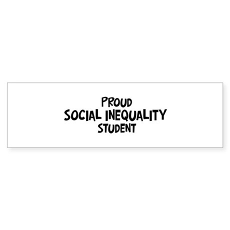 social inequality student Bumper Sticker