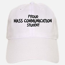 mass communication student Baseball Baseball Cap