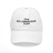 mass communications student Baseball Cap