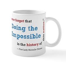 Doing the Impossible - Mug
