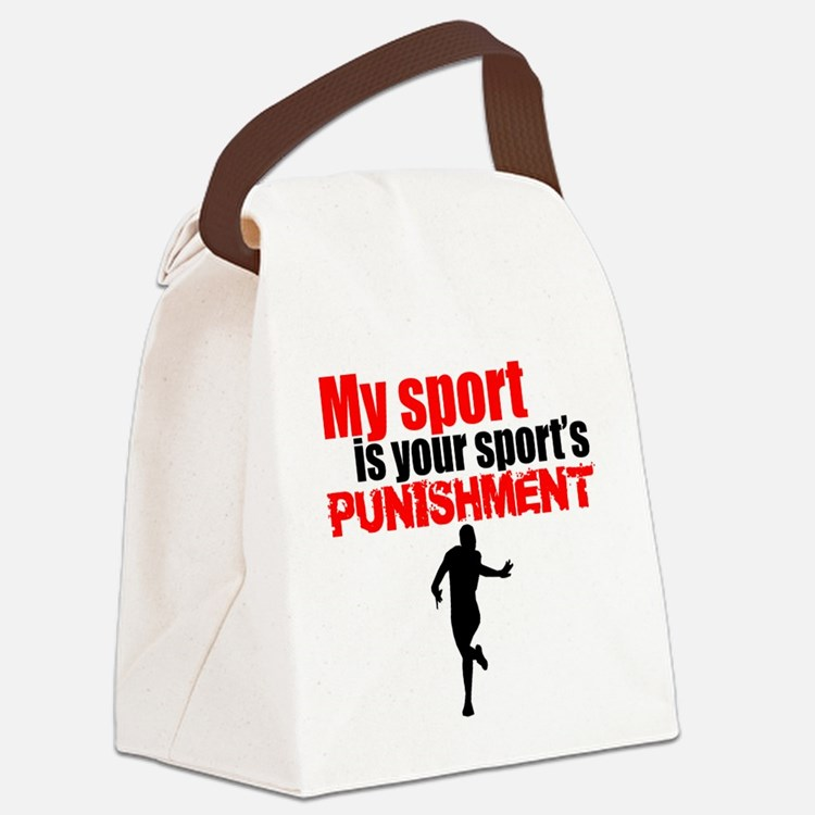 My Sport Is Your Sports Punishment Canvas Lunch Ba