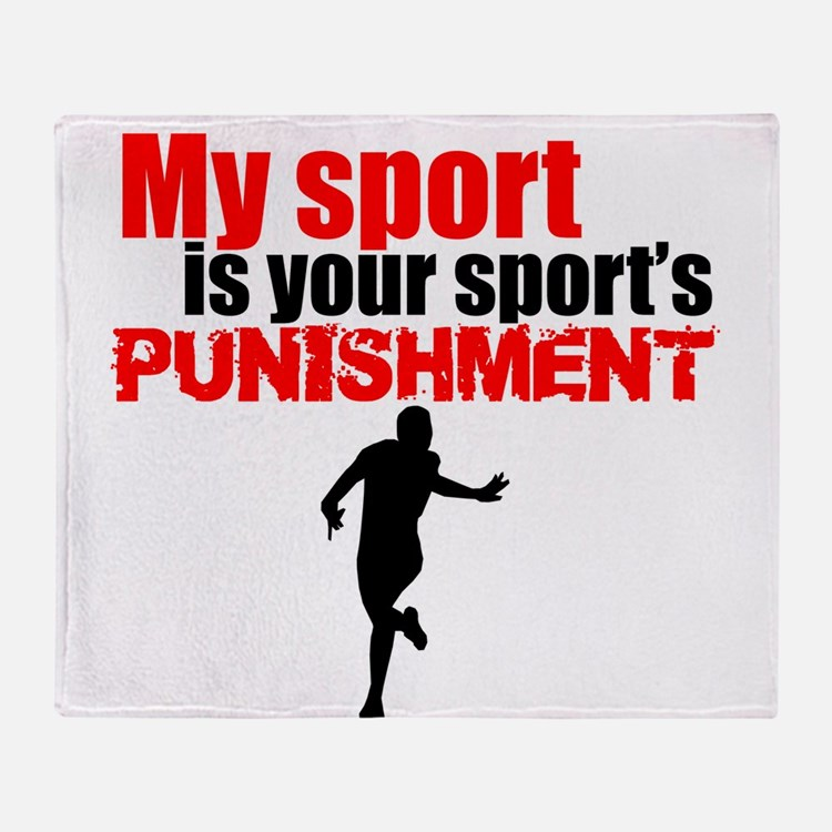 My Sport Is Your Sports Punishment Throw Blanket