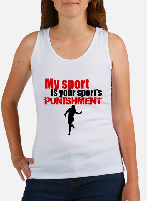 My Sport Is Your Sports Punishment Tank Top