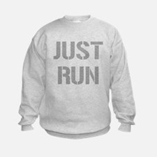 Just Run Sweatshirt