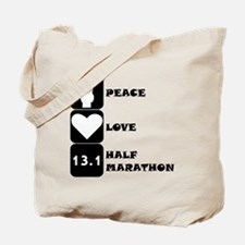 Peace Love Half Marathon Tote Bag