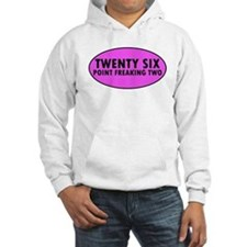 Pink Twenty Six Point Freaking Two Oval Jumper Hoo