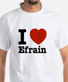 I love Efrain Shirt