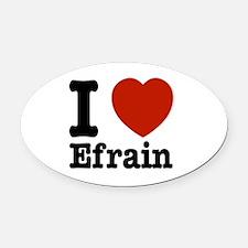 I love Efrain Oval Car Magnet