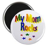 My Mom Rocks Magnet