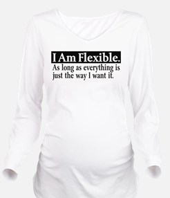 Flexible if My Way Long Sleeve Maternity T-Shirt