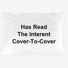 Has Read The Internet Cover-To-Cover Pillow Case