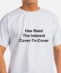 Has Read The Internet Cover-To-Cover T-Shirt