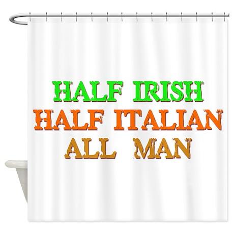 half Irish, half Italian Shower Curtain
