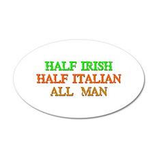 half Irish, half Italian Wall Decal