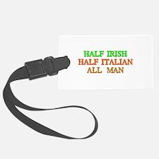 half Irish, half Italian Luggage Tag