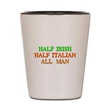 half Irish, half Italian Shot Glass