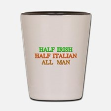 half Irish, half Italian Shot Glass