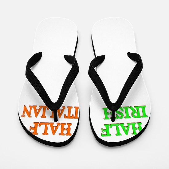 half Irish, half Italian Flip Flops