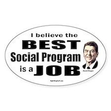 Reagan Quote - Best Social Program Job Decal
