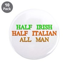 "half Irish, half Italian 3.5"" Button (10 pack)"