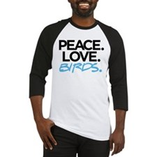 Peace. Love. Birds. (Black and Blue) Baseball Jers