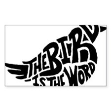 The Bird is the Word Decal