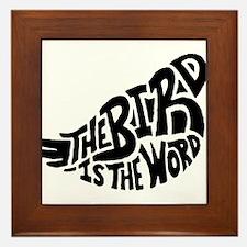 The Bird is the Word Framed Tile