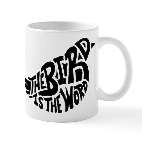 The Bird is the Word Mug
