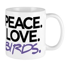 Peace. Love. Birds. (Black and Purple) Mug