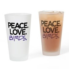 Peace. Love. Birds. (Black and Purple) Drinking Gl