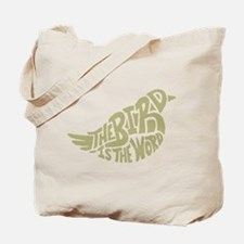 The Bird is the Word (light green) Tote Bag