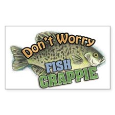 Dont Worry, Fish CRAPPIE Decal