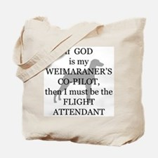 Weim Attendant  Tote Bag