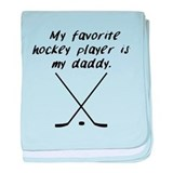 My favorite hockey player is my daddy Blanket