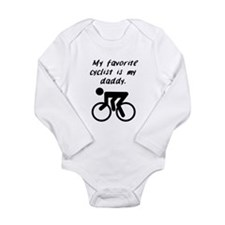 My Favorite Cyclist Is My Daddy Body Suit