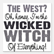 Wicked Witch of Everything G Square Car Magnet 3""