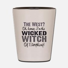 Wicked Witch of Everything G Shot Glass