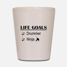 Drummer Ninja Life Goals Shot Glass