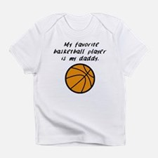 My Favorite Basketball Player Is My Daddy Infant T