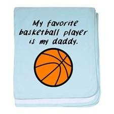 My Favorite Basketball Player Is My Daddy baby bla