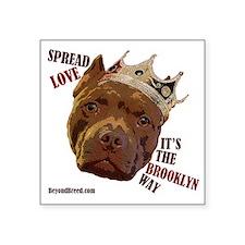 """Spread Love It's The Brookl Square Sticker 3"""" x 3"""""""
