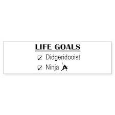 Didgeridooist Ninja Life Goals Bumper Sticker