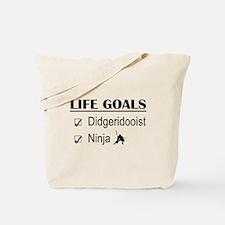 Didgeridooist Ninja Life Goals Tote Bag