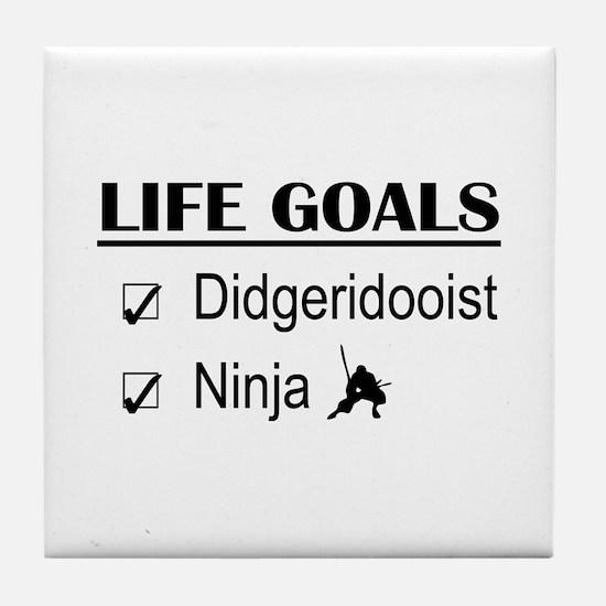 Didgeridooist Ninja Life Goals Tile Coaster