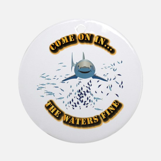 Great White says..Come On In Ornament (Round)