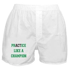 Practice Like A Champion Boxer Shorts