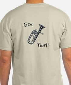 Baritone Got Bari? T-Shirt