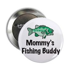 Mommy's Fishing Buddy Button