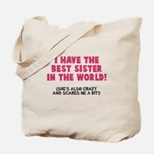 Best Sister Crazy Scary Tote Bag