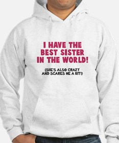 Best Sister Crazy Scary Hoodie